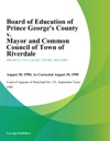 Board Of Education Of Prince Georges County V Mayor And Common Council Of Town Of Riverdale