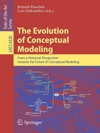 The Evolution Of Conceptual Modeling