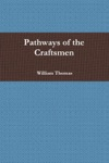 Pathways Of The Craftsmen