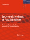 Structural Synthesis Of Parallel Robots