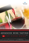 Advanced Wine Tasting The Video Guide