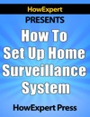 How To Set Up Home Surveillance System