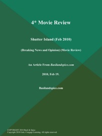 4* MOVIE REVIEW: SHUTTER ISLAND (FEB 2010) (BREAKING NEWS AND OPINION) (MOVIE REVIEW)