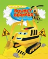 Bouncy Bernard And His Building Machines