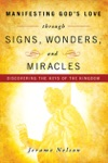 Manifesting Gods Love Through Signs Wonders And Miracles