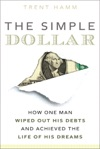 The Simple Dollar How One Man Wiped Out His Debts And Achieved The Life Of His Dreams