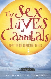 The Sex Lives of Cannibals - J. Maarten Troost Book