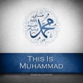 This is Muhammad