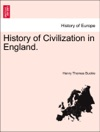 History Of Civilization In England Volume The Second