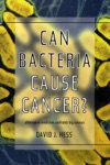 Can Bacteria Cause Cancer