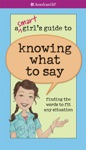 A Smart Girls Guide To Knowing What To Say