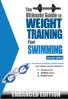 The Ultimate Guide To Weight Training For Swimming Enhanced Edition