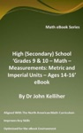 High Secondary School Grades 9  10 - Math  Measurements Metric And Imperial Units  Ages 14-16 EBook
