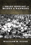 A Short History Of Paper Money And Banking In The United States