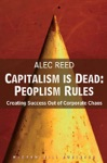 Capitalism Is Dead Peoplism Rules