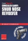 Gun Digests Concealed Carry - Snub Nose Revolver