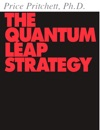 The Quantum Leap Strategy