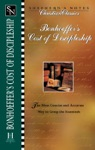 Bonhoeffers Cost Of Discipleship