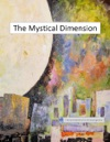 The Mystical Dimension
