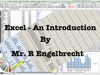 Excel - An Introduction