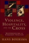 Violence Hospitality And The Cross