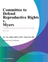 Committee To Defend Reproductive Rights V Myers