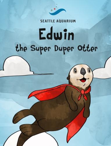 Edwin the Super Duper Otter