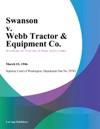 Swanson V Webb Tractor  Equipment Co