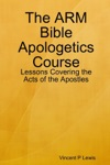 The ARM Bible Apologetics Course
