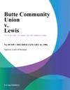 Butte Community Union V Lewis