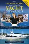The Insiders Guide To Becoming A Yacht Stewardess