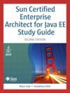 Sun Certified Enterprise Architect For Java EE Study Guide 2e