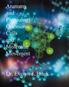 Anatomy And Physiology Questions Cells And Molecular Movements