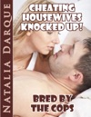 Cheating Housewives Knocked Up Bred By The Cops
