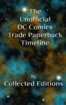 The Unofficial DC Comics Trade Paperback Timeline Vol 1
