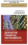 Introduction To Derivative Financial Instruments Chapter 10 - The Greeks Delta Gamma Theta Kappa Rho