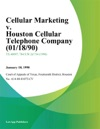 Cellular Marketing V Houston Cellular Telephone Company