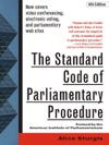 The Standard Code Of Parliamentary Procedure  Fourth Edition