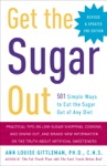 Get The Sugar Out Revised And Updated 2nd Edition