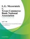 LG Mccormick V Texas Commerce Bank National Association