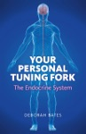 Your Personal Tuning Fork The Endocrine System