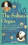 The Sultans Organ