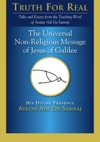 Universal Non-Religious Message Of Jesus Of Galilee