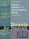 A Study Guide For Ernest J Gainess A Lesson Before Dying