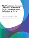 The Columbian Insurance Company Plaintiffs In Error Against Catlett Defendant In Error