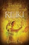 Touching The World Through Reiki