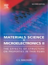 Materials Science In Microelectronics Volume II