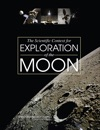 The Scientific Context For Exploration Of The Moon