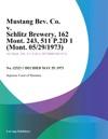 Mustang Bev Co V Schlitz Brewery