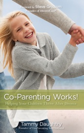 Co-Parenting Works! - Tammy G Daughtry Book